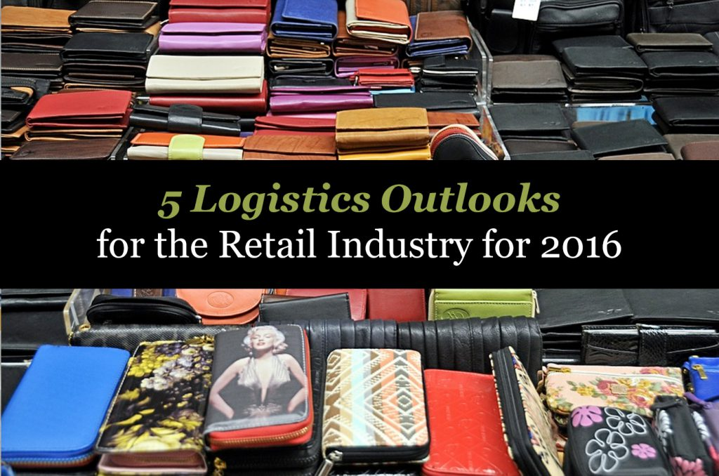 _5 Logistics Outlooks for the Retail Industry for 2016
